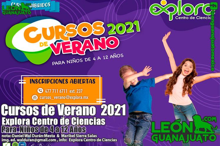 Cursos De Verano 2021 En Explora Centro De Ciencias Leon Guanajuato Leon Guanajuato Mexico Leonguanajuato Com